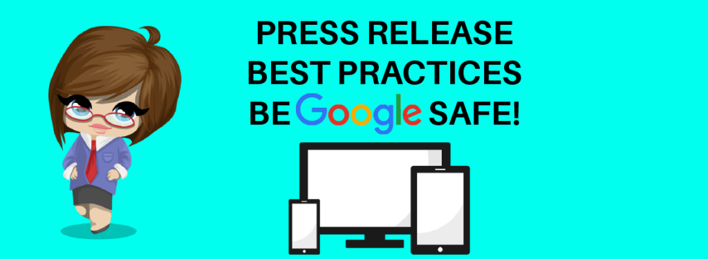 The Ultimate Guide to Press Release Best Practices 2018! Be